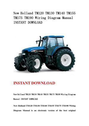 New holland tm120 tm130 tm140 tm155 tm175 tm190 wiring diagram manual instant download by
