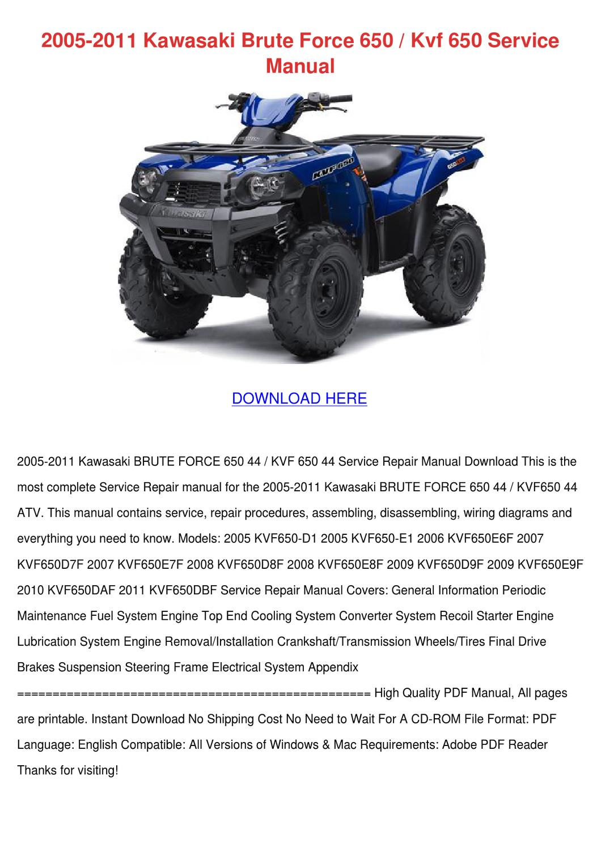 hight resolution of 2005 2011 kawasaki brute force 650 kvf 650 se