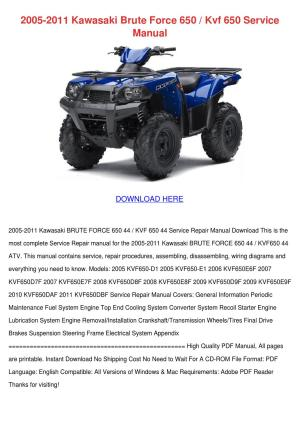 2005 2011 Kawasaki Brute Force 650 Kvf 650 Se by