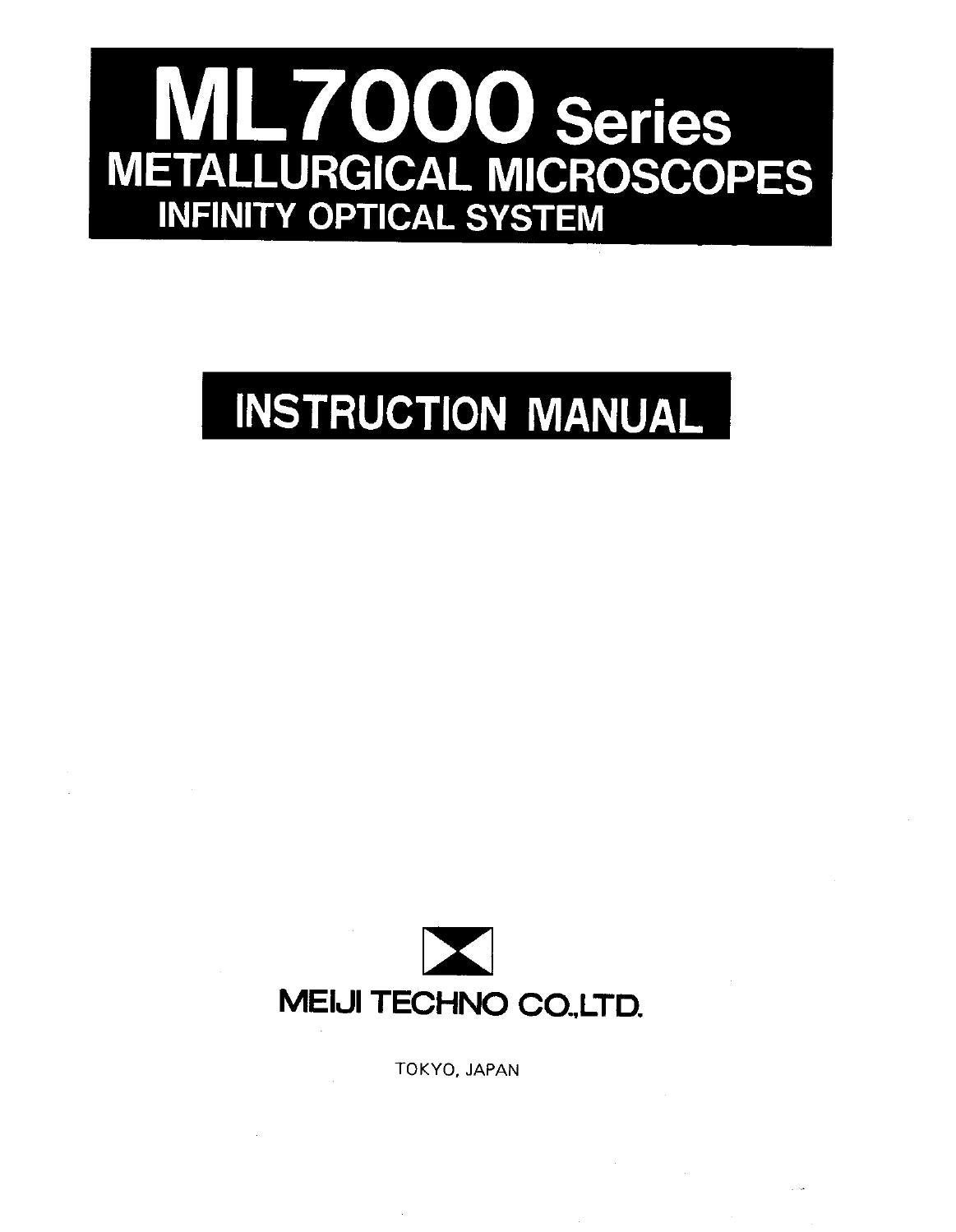 Meiji Techno: ML7000 Series Manual by Meiji Techno America