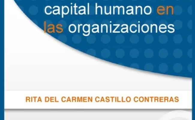 Desarrollo Del Capital Humano En Las Org Copy By Edgar