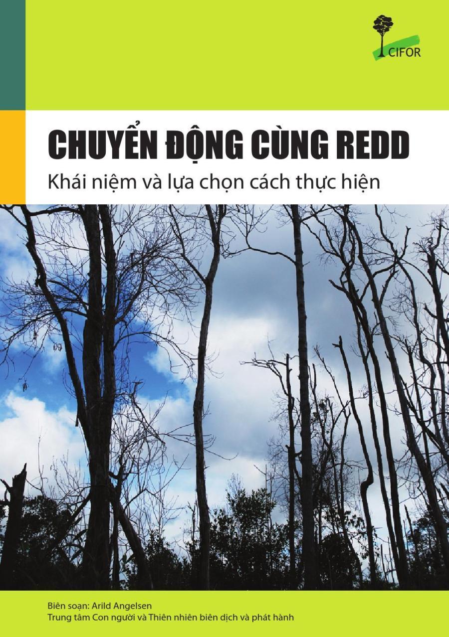 Chuyển động cùng REDD: Khái niệm và lựa chọn cách thực hiện by People and Nature Reconciliation - issuu