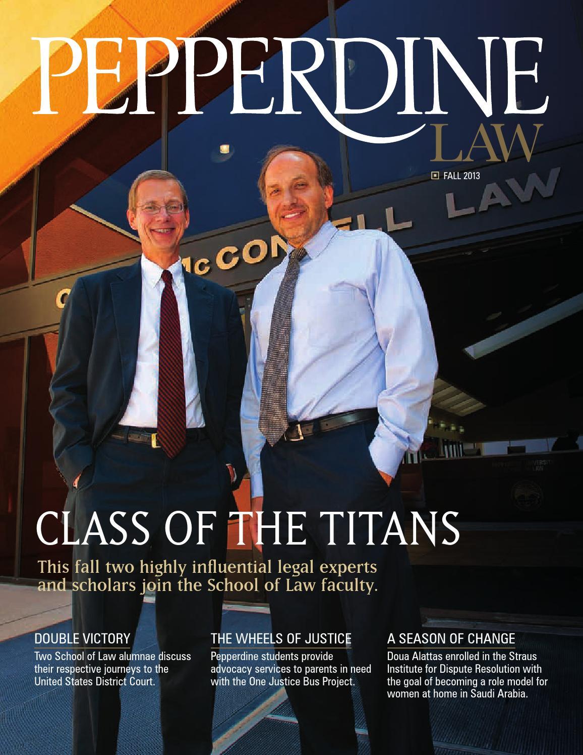 Pepperdine Law Vol 32 No 1 Fall 2013 By Pepperdine University