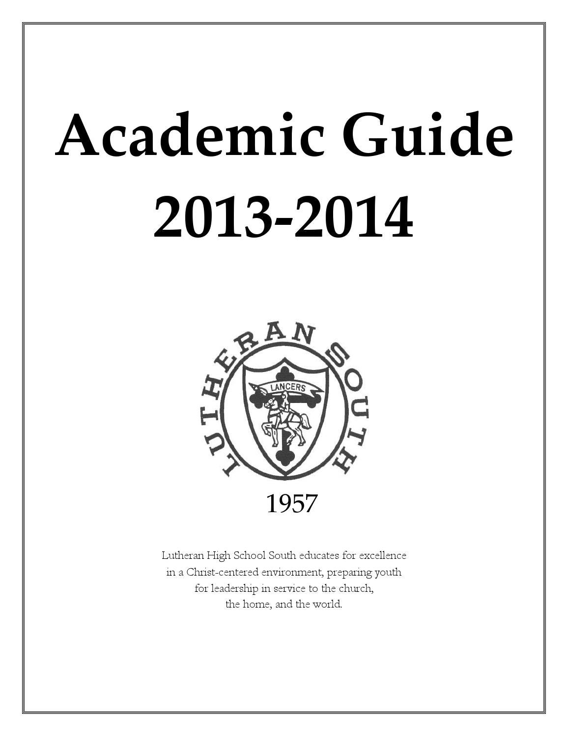 Academicguide 2013 14 as of 3 6 13 by Lutheran High School