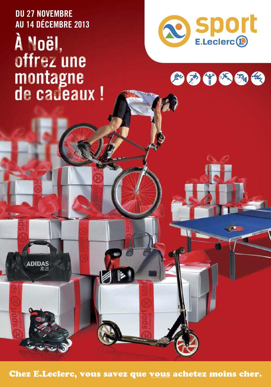 catalogue noel 2013 sport leclerc by