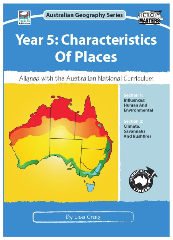 Australian Geography Series Year 5 - Characteristics Of