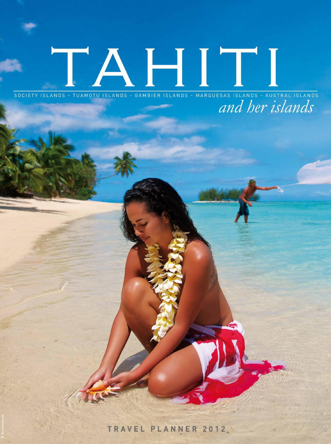 Tahiti And Her Islands Travel Planner By Bookletia Issuu