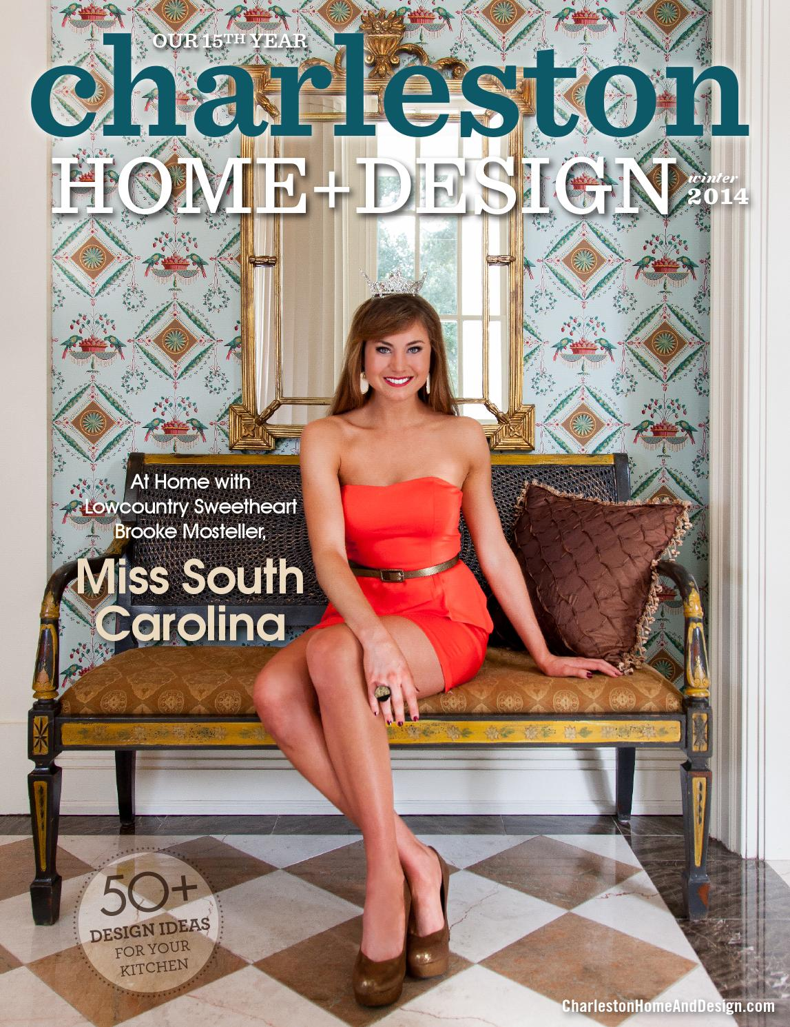 Charleston Home Design Magazine Winter 2014 By Charleston Home