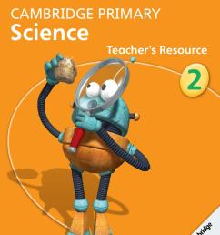 Cambridge Primary Science Teacher's Resource Book 2 with CD-ROM by  Cambridge University Press Education - issuu [ 1497 x 1058 Pixel ]