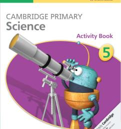 Cambridge Primary Science Activity Book 5 by Cambridge University Press  Education - issuu [ 1495 x 1176 Pixel ]