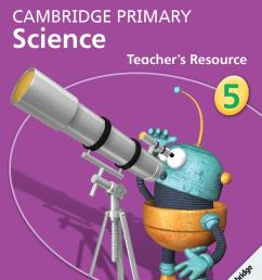 Cambridge Primary Science Teacher's Resource Book 5 with CD-ROM by  Cambridge University Press Education - issuu [ 1497 x 1058 Pixel ]