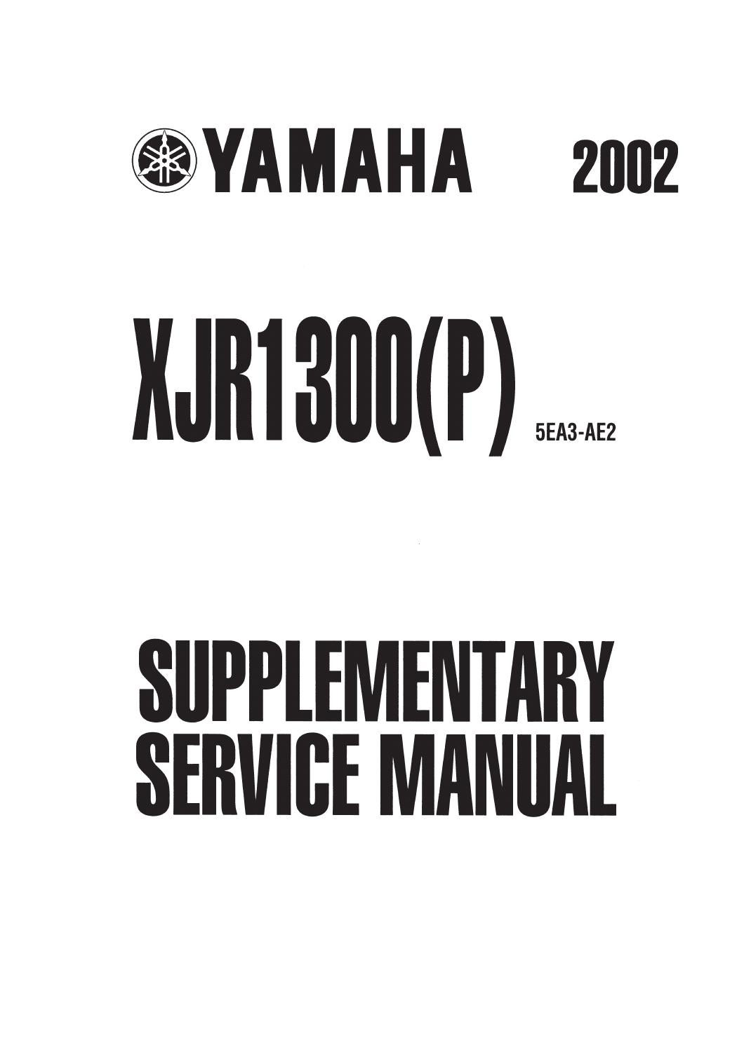 Supplementary Service Manual XJR1300(P) '02 5EA3-AE2 (E