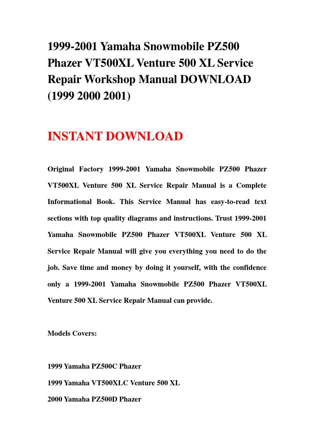 hight resolution of 1999 2001 yamaha snowmobile pz500 phazer vt500xl venture 500 xl service repair workshop manual downl
