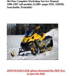 ski doo complete workshop service manual 1996 1997 all models rh issuu com 1997 ski  [ 1058 x 1497 Pixel ]