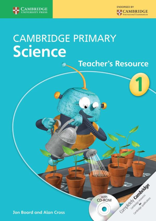 Cambridge Primary Science Teacher' Resource 1