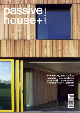 Passive House Plus issue 7 UK edition by Passive House
