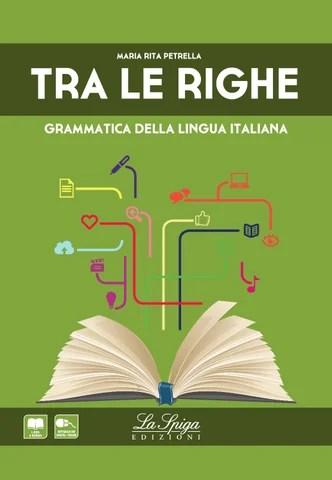 Tra le righe Grammatica della lingua italiana by ELI