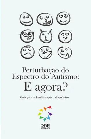 Perturbação do Espectro do Autismo: E Agora? by DAR