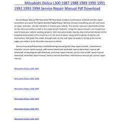 mitsubishi delica l300 1987 1988 1989 1990 1991 1992 1993 1994 service repair manual pdf download by amurgului issuu [ 1156 x 1496 Pixel ]