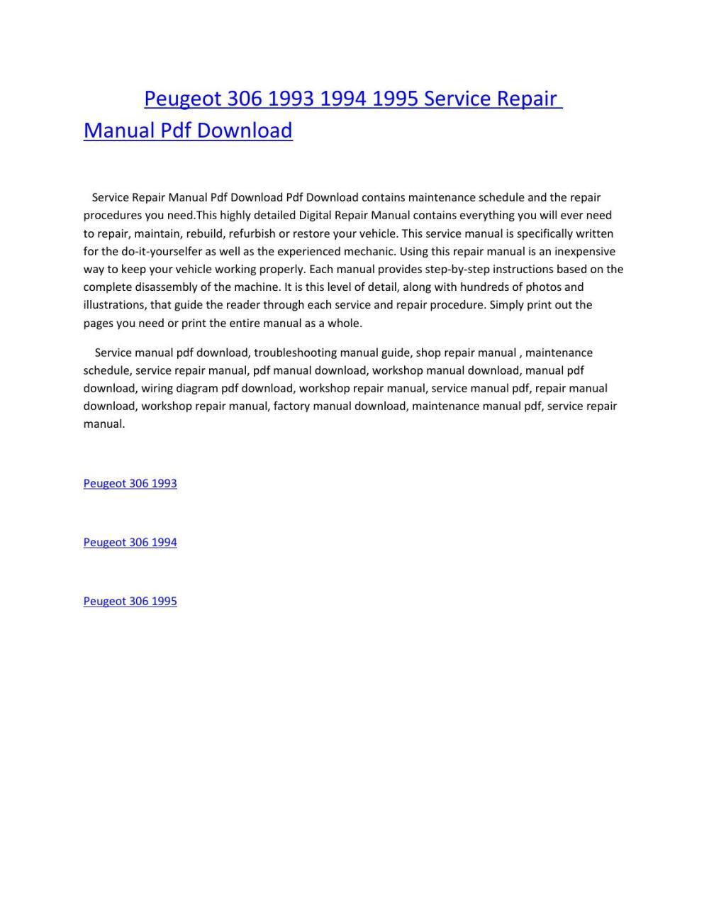 medium resolution of peugeot 306 1993 1994 1995 service repair manual pdf download by amurgului issuu