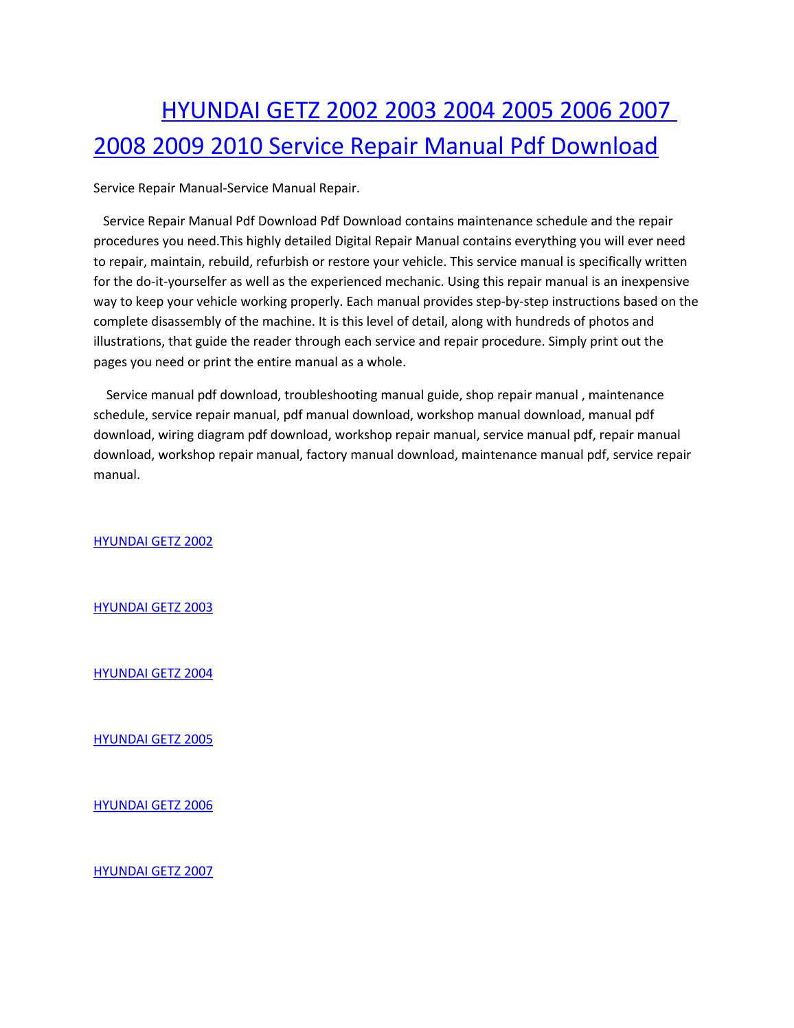 hight resolution of hyundai getz 2002 2003 2004 2005 2006 2007 2008 2009 2010 service manual repair pdf download