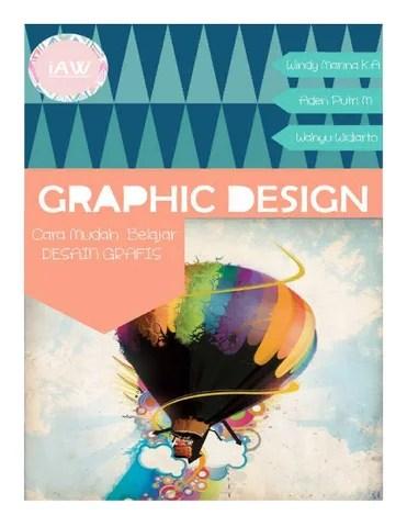 Cara Mudah Belajar GRAPHIC DESIGN by Desain Grafis D3TI UNS - issuu