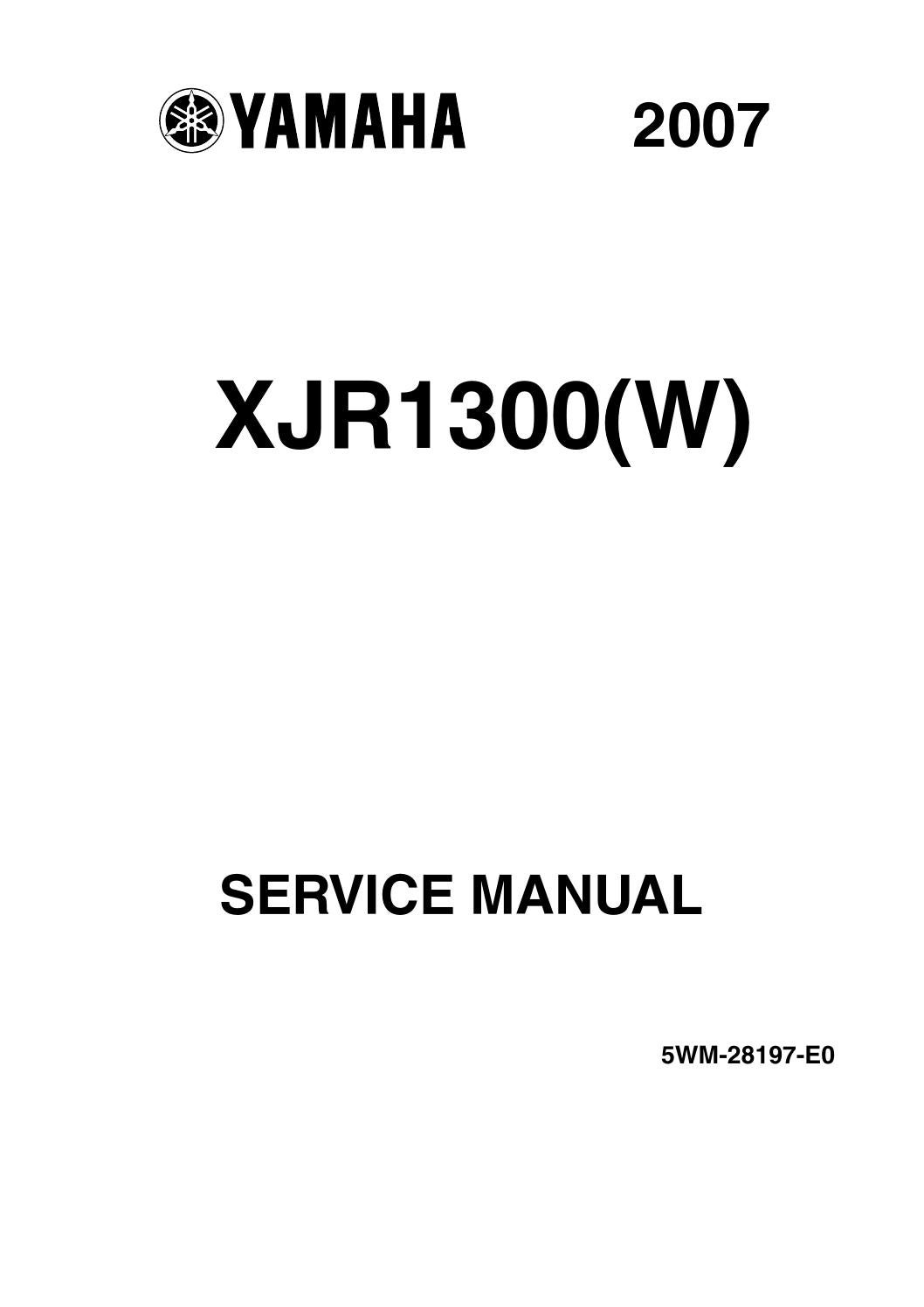 Service Manual XJR1300(W) '07 5WM-28197-E0 by XJR Owners