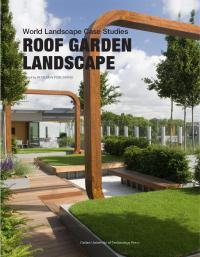 Roof Garden Landscape - World Landscape Case Studies by HI ...