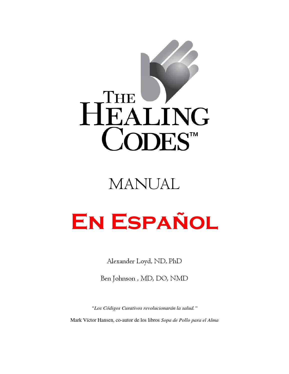 Thc manual in spanish codigos de sanacion by Sergio Losada