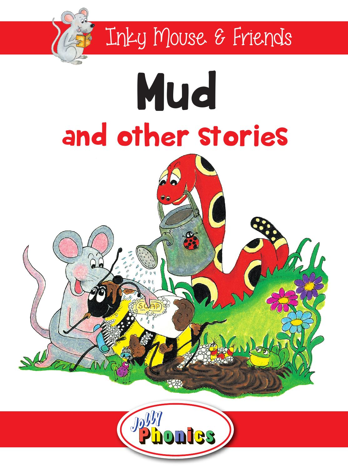 Mud and Other Stories Level 1 Reader by Jolly Learning  Issuu