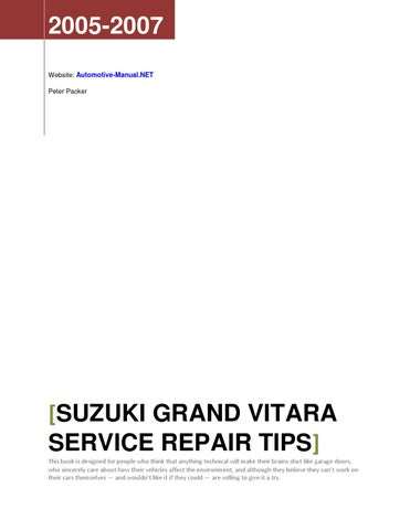 Suzuki Grand Vitara 2005-2007 Service Repair Tips by