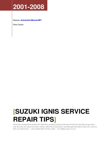 Suzuki Ignis 2001-2008 Service Repair Tips by Armando