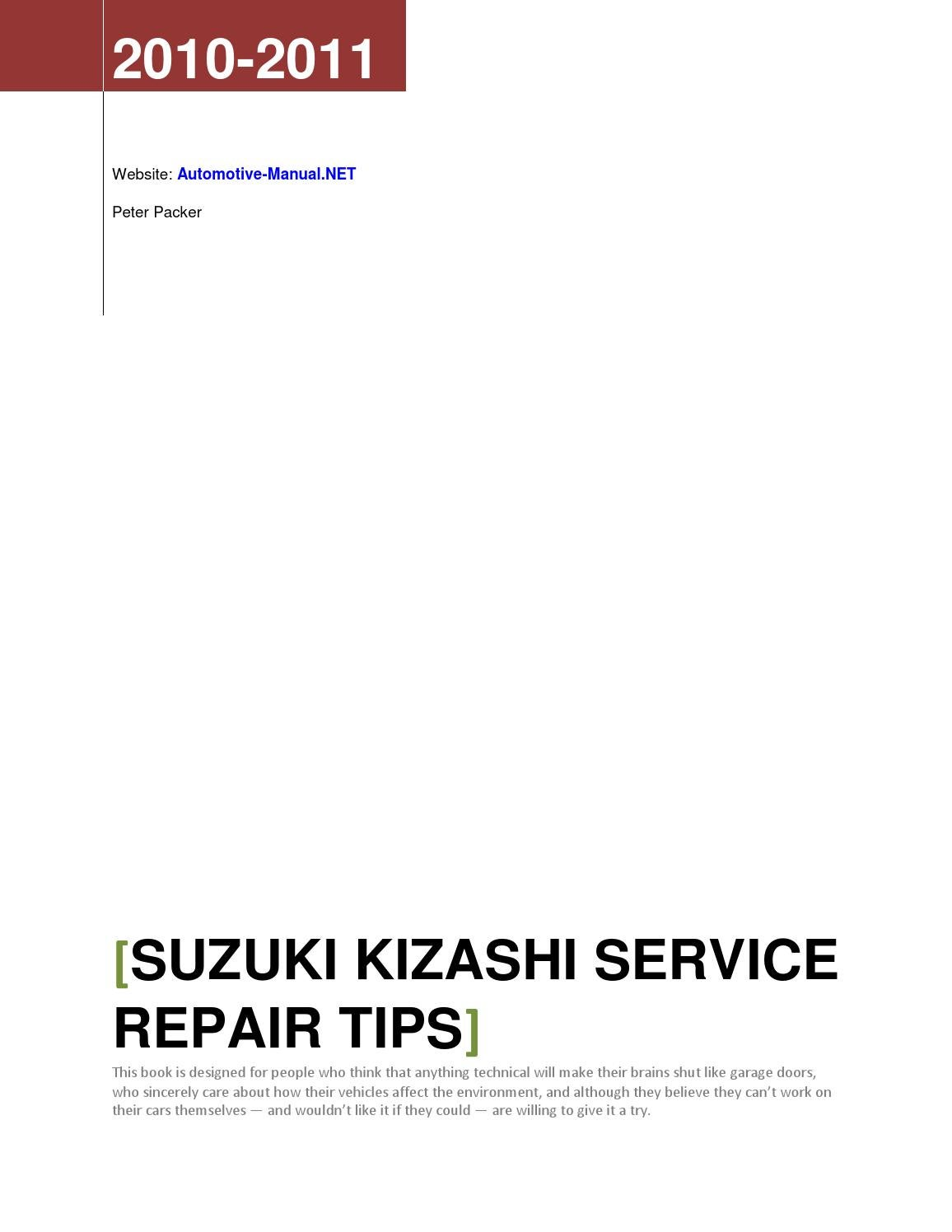 Suzuki Kizashi 2010-2011 Service Repair Tips by Armando