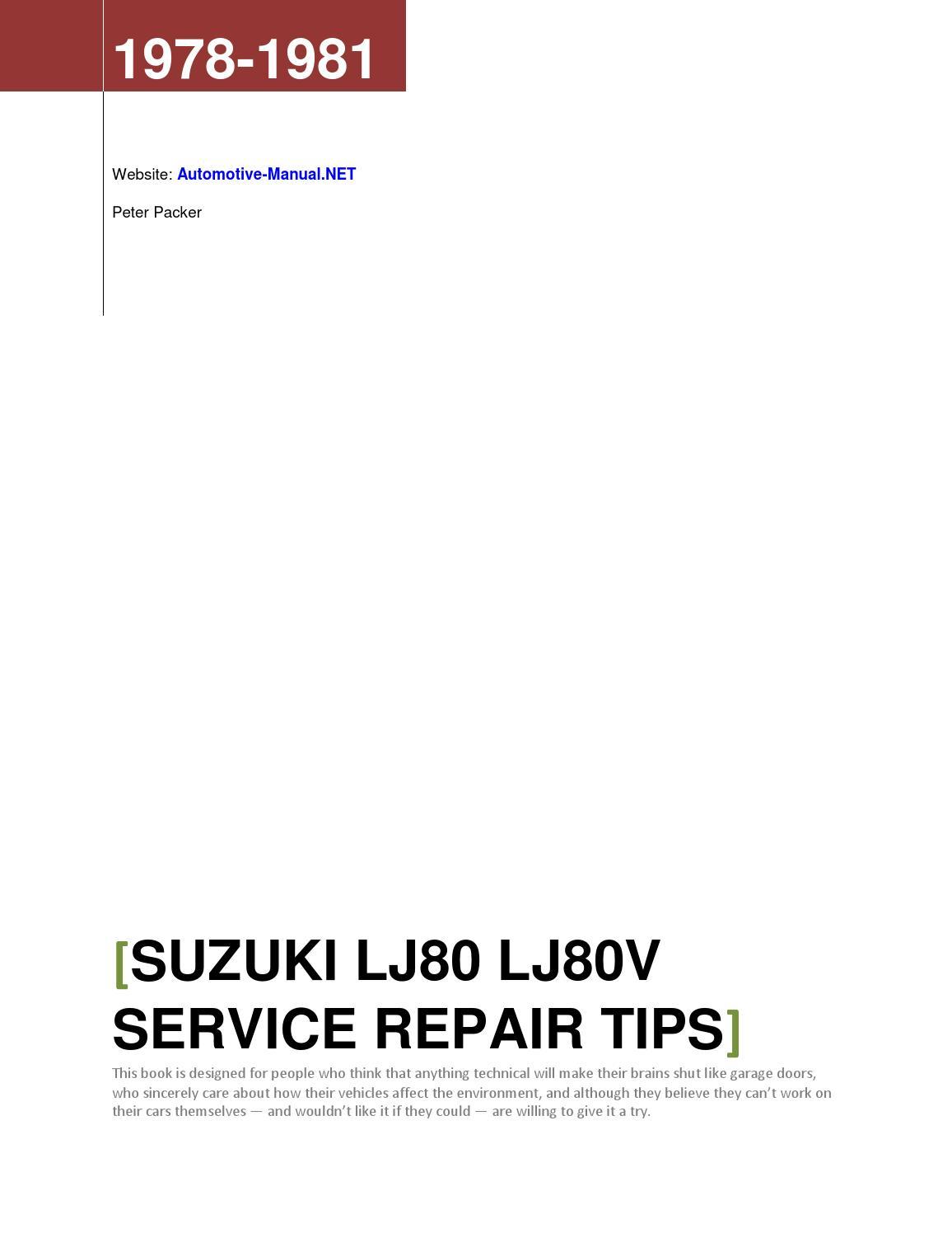 Suzuki LJ80 LJ80V 1978-1981 Service Repair Tips by Armando