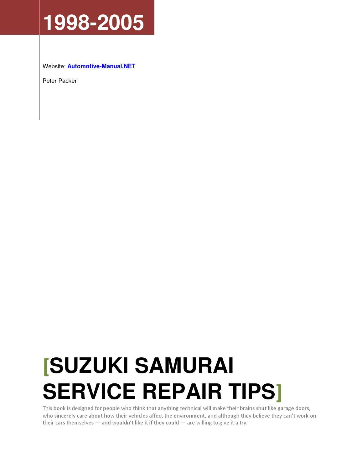 Suzuki Samurai 1998-2005 Service Repair Tips by Armando