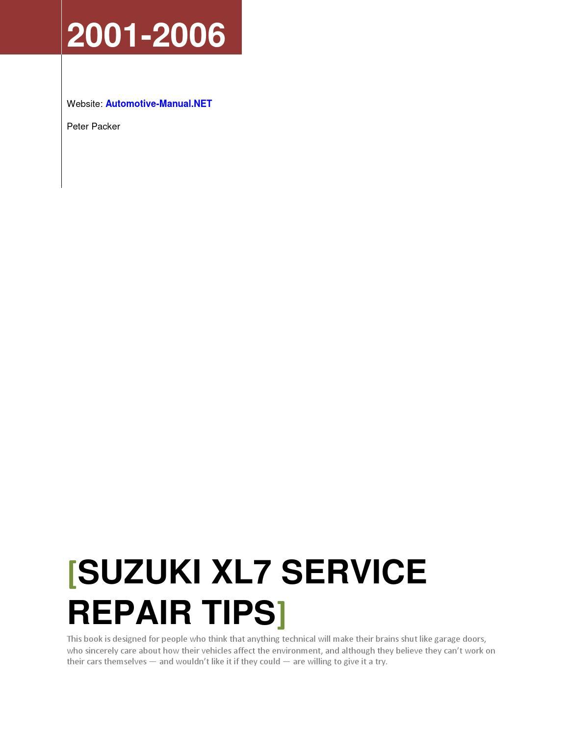 Suzuki XL7 2001-2006 Service Repair Tips by Armando Oliver