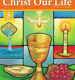 Christ Our Life 2016 Grade 5 Student Edition by Loyola Press - issuu [ 1490 x 1143 Pixel ]