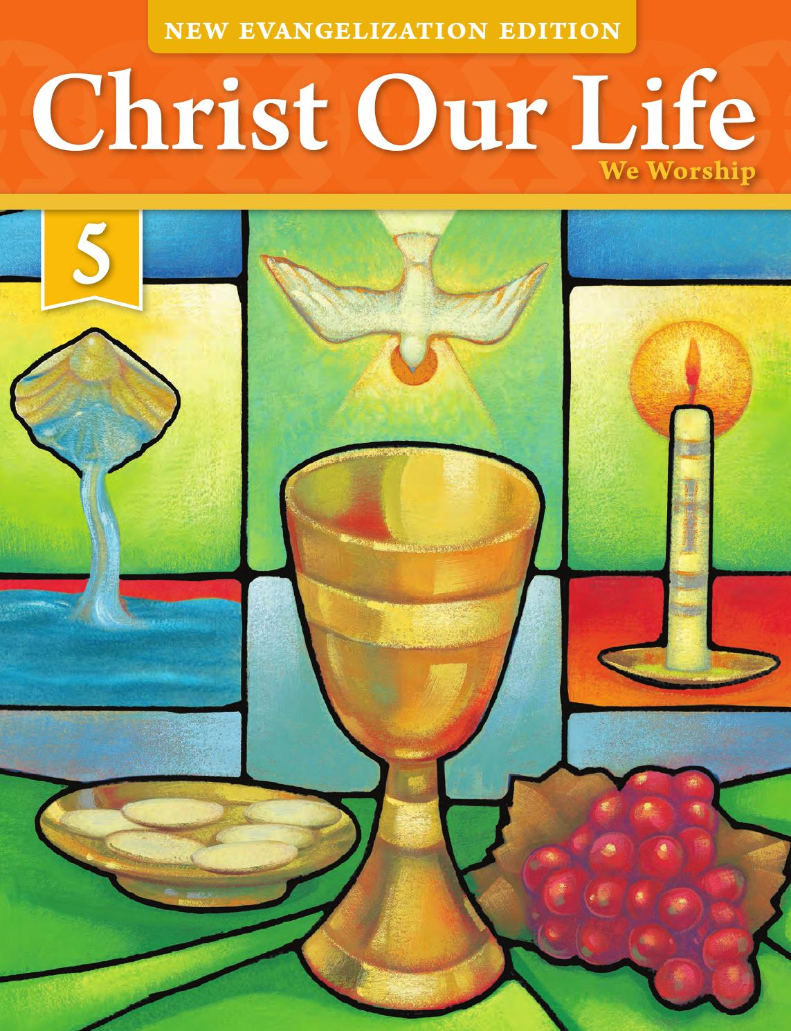 hight resolution of Christ Our Life 2016 Grade 5 Student Edition by Loyola Press - issuu