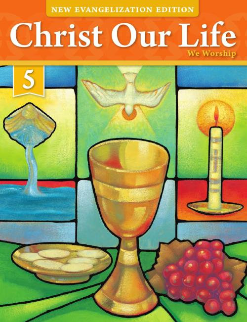 small resolution of Christ Our Life 2016 Grade 5 Student Edition by Loyola Press - issuu