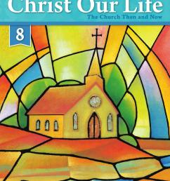 Christ Our Life 2016 Grade 8 Student Edition by Loyola Press - issuu [ 1490 x 1147 Pixel ]