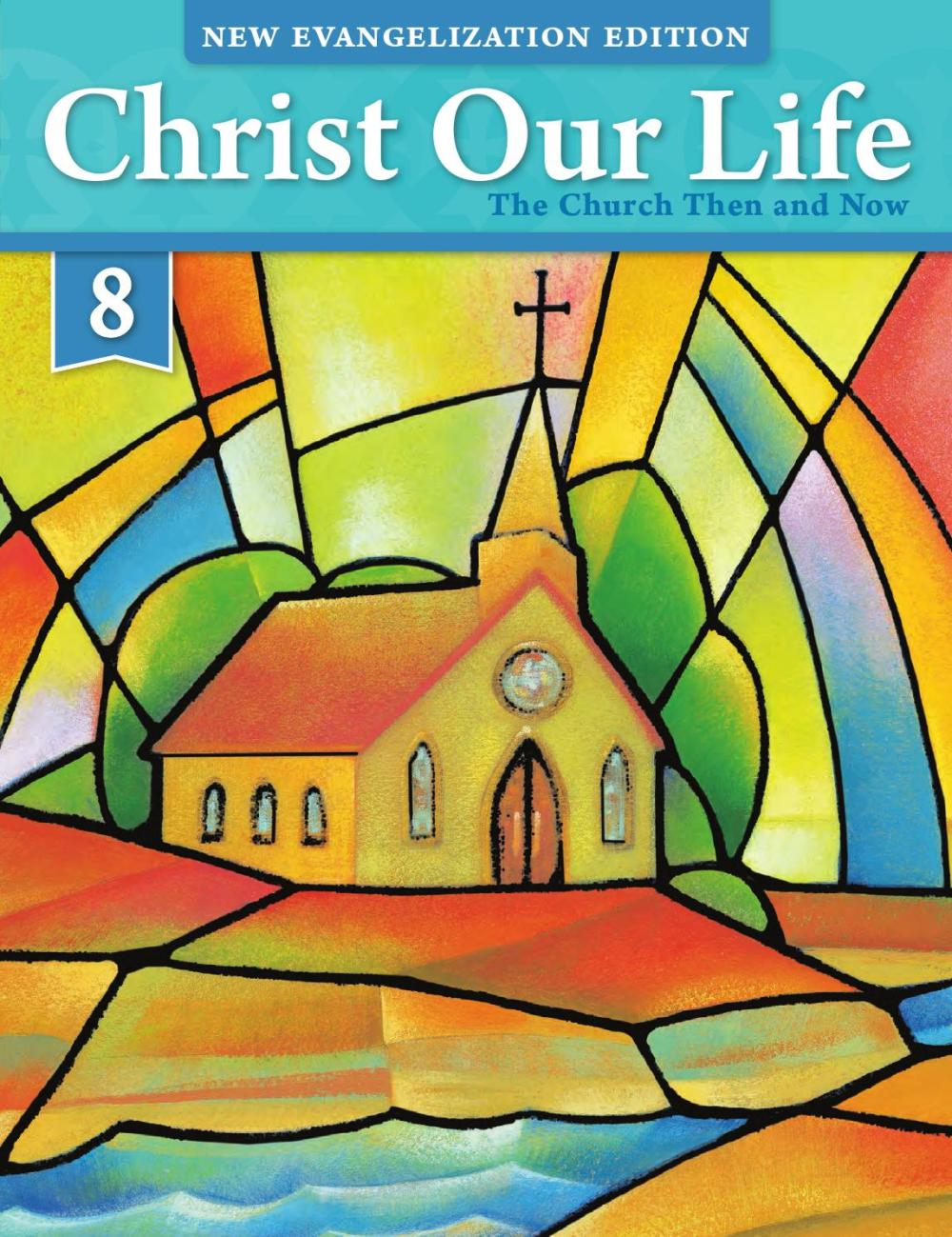 medium resolution of Christ Our Life 2016 Grade 8 Student Edition by Loyola Press - issuu