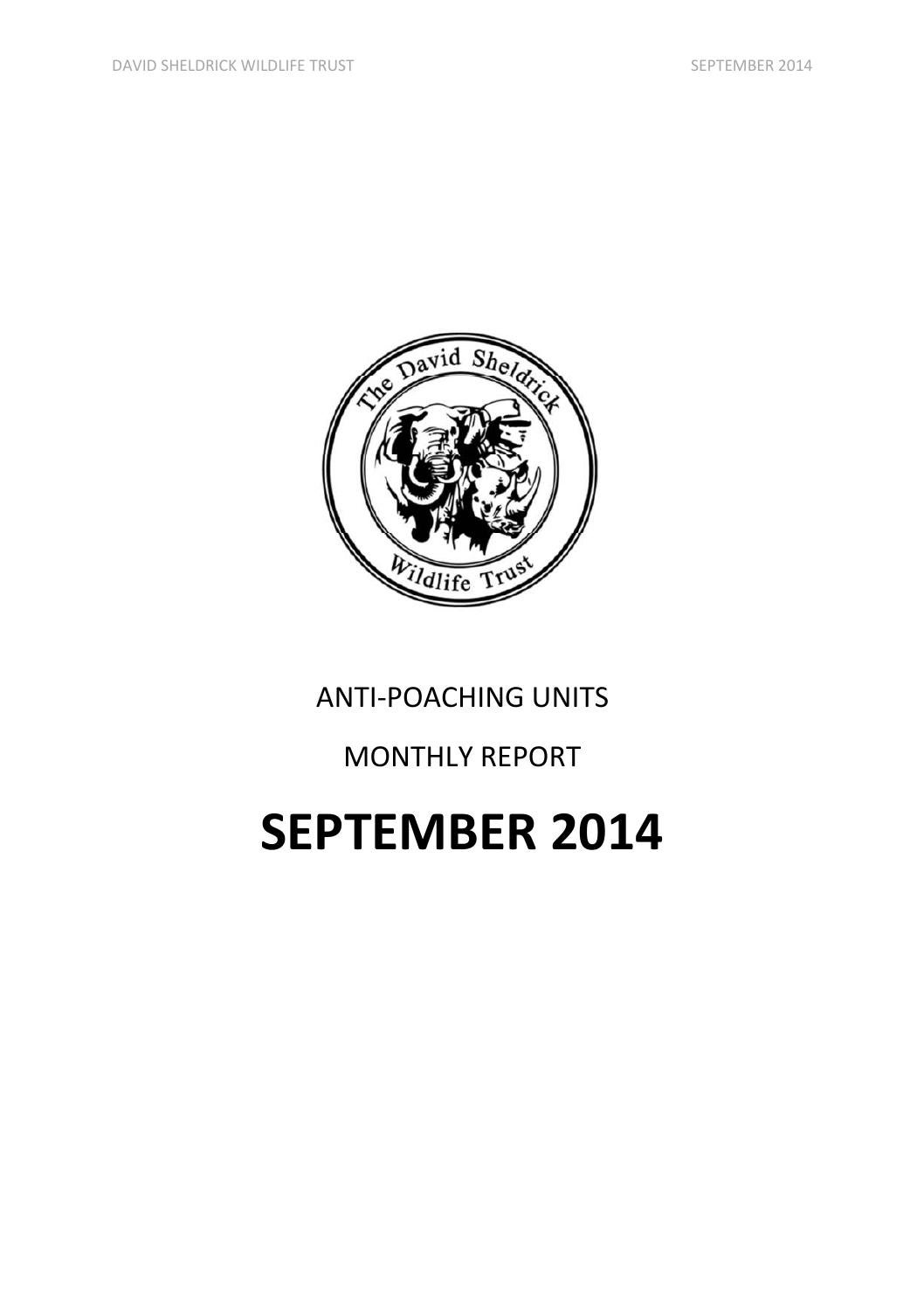 DSWT Anti-Poaching Units Report September 2014 by