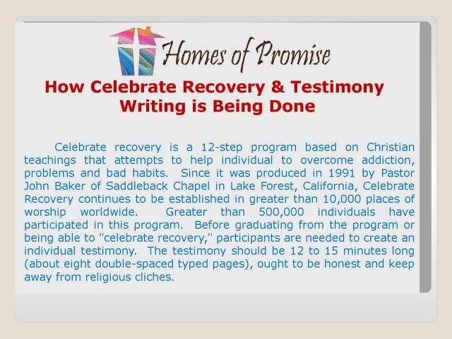 How celebrate recovery & testimony writing is being done by
