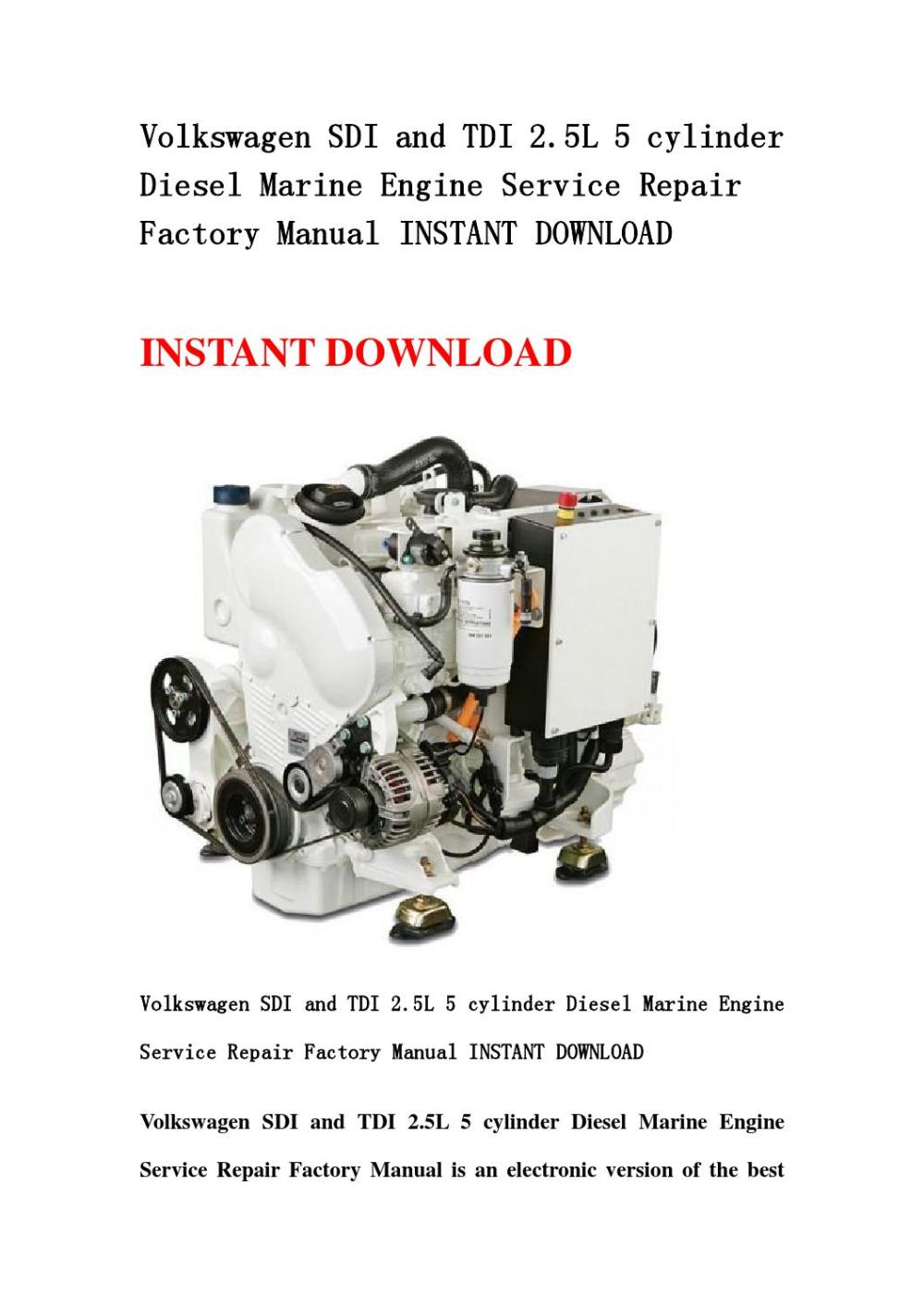 medium resolution of volkswagen sdi and tdi 2 5l 5 cylinder diesel marine engine service repair factory manual instant do by kmjnshenfn issuu