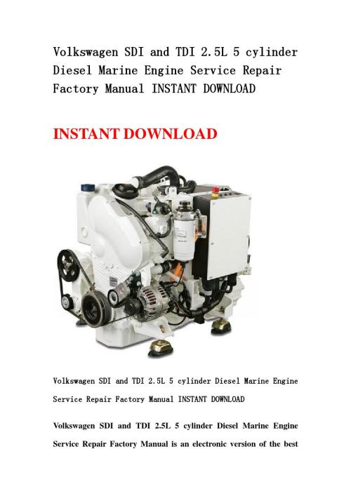 small resolution of volkswagen sdi and tdi 2 5l 5 cylinder diesel marine engine service repair factory manual instant do by kmjnshenfn issuu