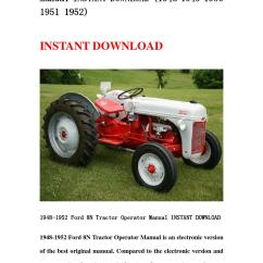 8n Ford Clutch 2002 Saturn Sl1 Radio Wiring Diagram 1948 1952 Tractor Operator Manual Instant Download