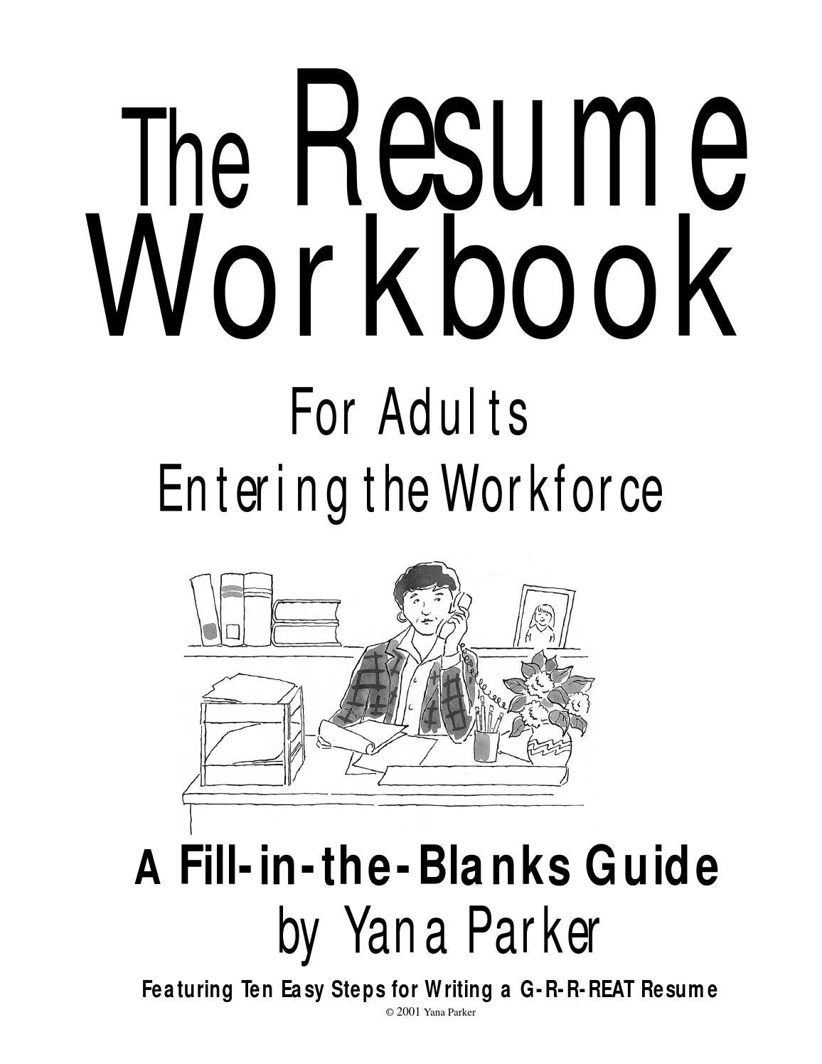 The resume workbook for adults entering the workforce by