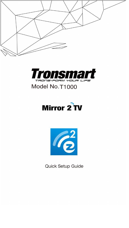 Tronsmart T1000 English Quick Guide by CENTURY 21 Casa de