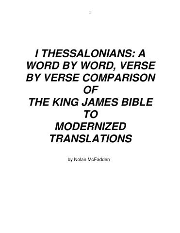 I THESSALONIANS: A WORD BY WORD, VERSE BY VERSE COMPARISON