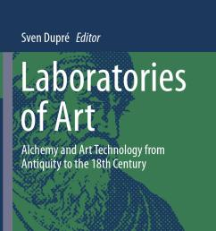 laboratories of art alchemy and art technology from antiquity to the 18th century art ebook by at lye fresko issuu [ 964 x 1499 Pixel ]